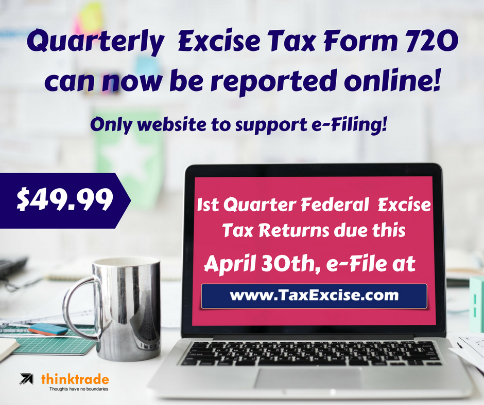 Quarterly Federal Excise Tax Returns Form 720