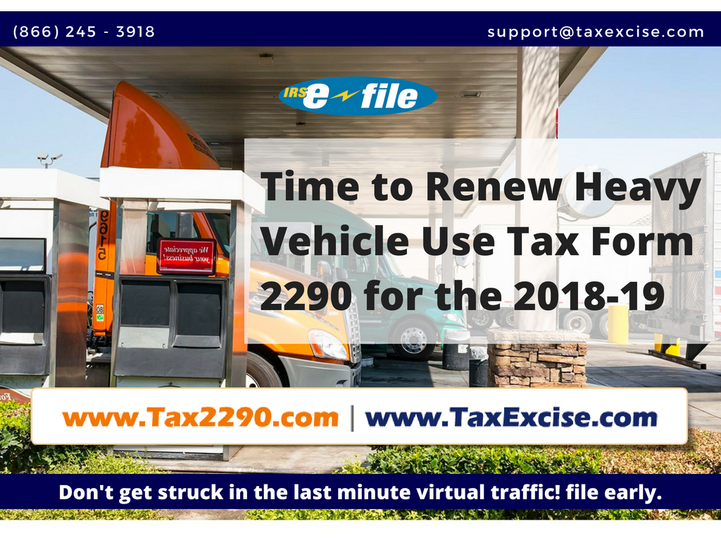 Time to renew 2290 Heavy Vehicle Use Tax