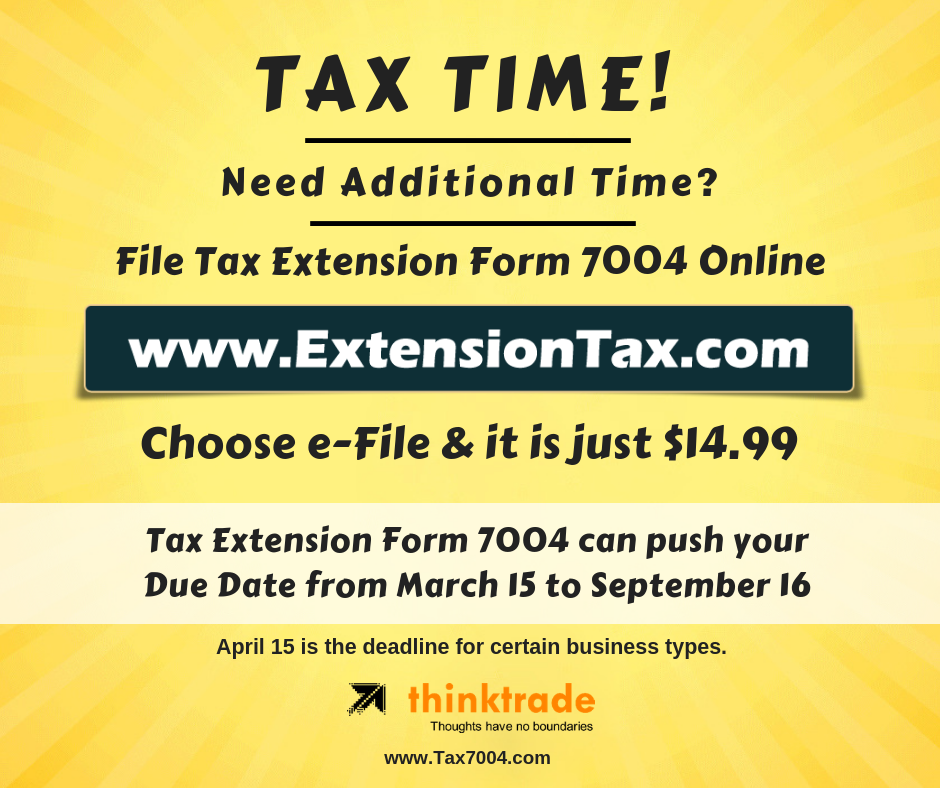Claim Extra Time by efiling form 7004