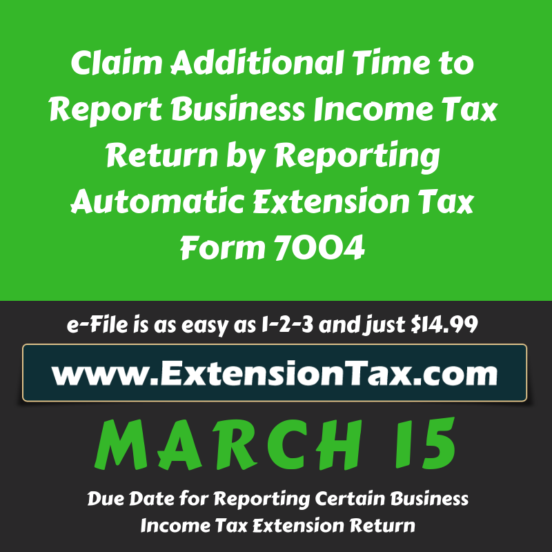 eFile Extension Tax Form 7004 Today