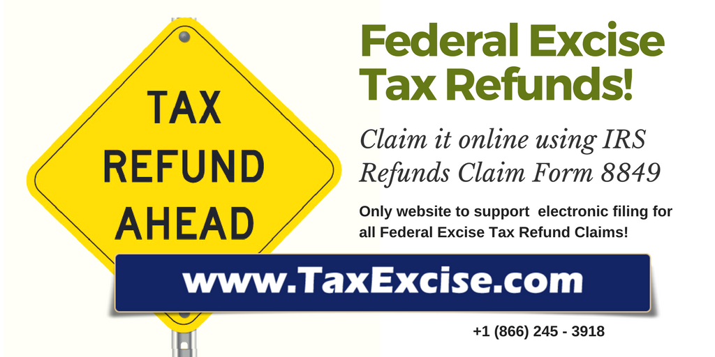 Excise Tax Refunds Claims Online