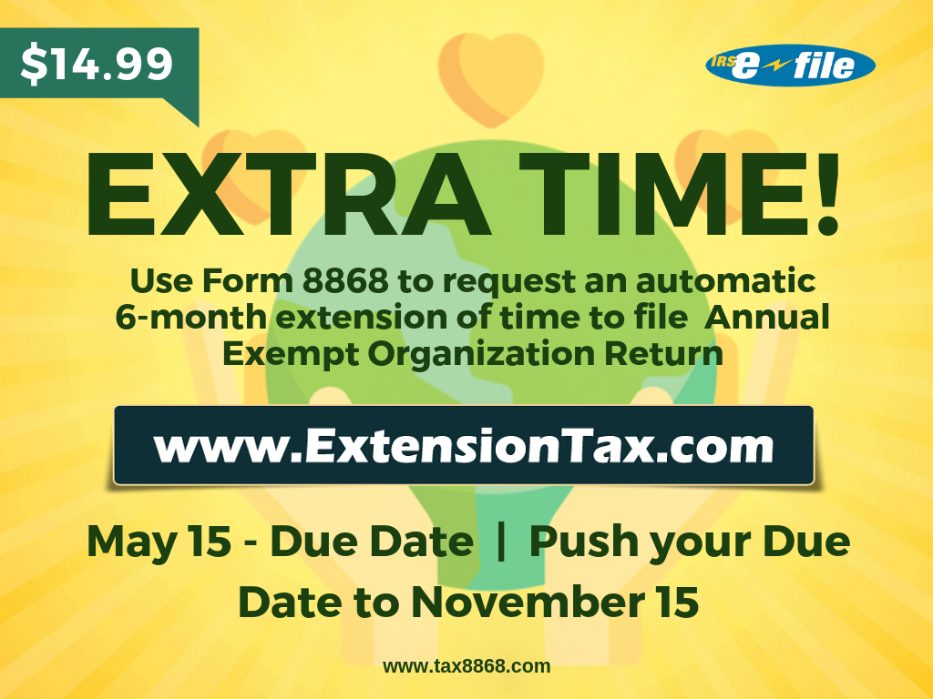 WHAT IS IRS FORM 8868?